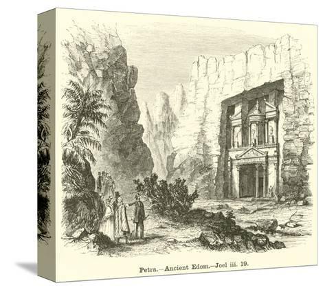 Petra, Ancient Edom, Joel, Iii, 19--Stretched Canvas Print