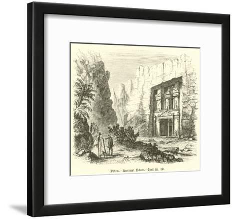 Petra, Ancient Edom, Joel, Iii, 19--Framed Art Print