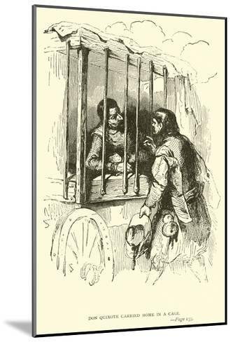 Don Quixote Carried Home in a Cage-Sir John Gilbert-Mounted Giclee Print