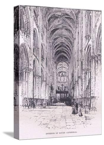 Interior of Rouen Cathedral--Stretched Canvas Print