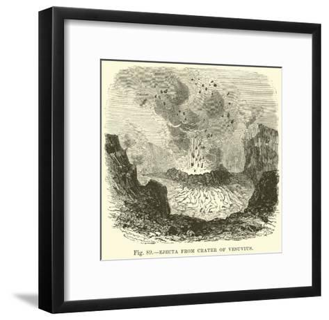 Ejecta from Crater of Vesuvius--Framed Art Print