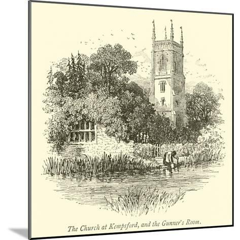 The Church at Kempsford, and the Gunner's Room--Mounted Giclee Print