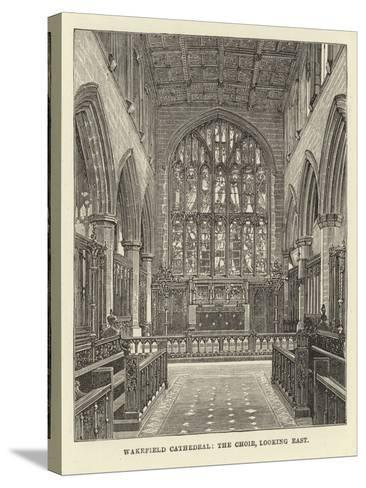 Wakefield Cathedral, the Choir, Looking East--Stretched Canvas Print