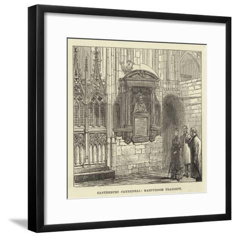 Canterbury Cathedral, Martyrdom Transept--Framed Art Print