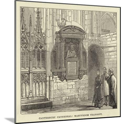 Canterbury Cathedral, Martyrdom Transept--Mounted Giclee Print
