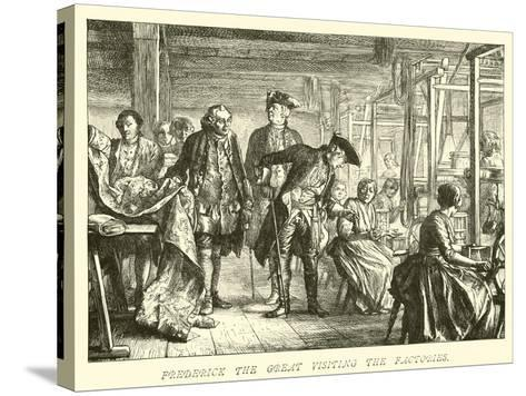 Frederick the Great Visiting the Factories--Stretched Canvas Print