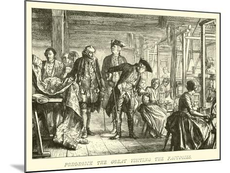 Frederick the Great Visiting the Factories--Mounted Giclee Print
