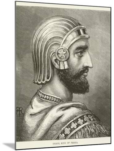 Cyrus, King of Persia--Mounted Giclee Print