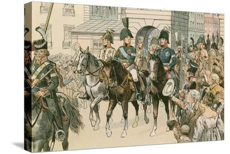 Entry of the Allied Monarchs in Paris in 1815-Carl Rohling-Stretched Canvas Print