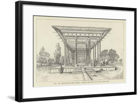 The Mirrors' Pavilion, Ispahan--Framed Art Print