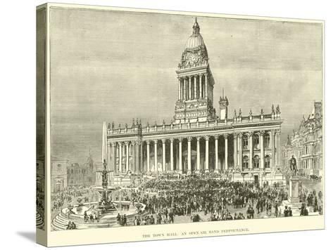 The Town Hall, an Open-Air Band Performance--Stretched Canvas Print