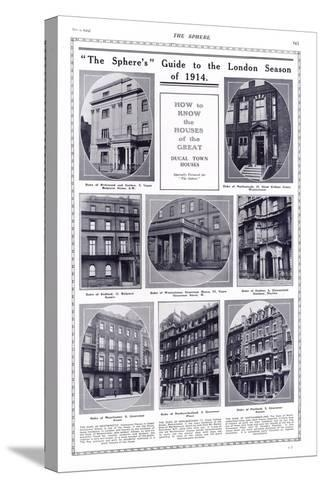 Ducal Houses of London, 1914--Stretched Canvas Print