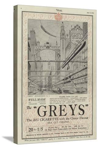 Advertisement for Greys Cigarettes--Stretched Canvas Print