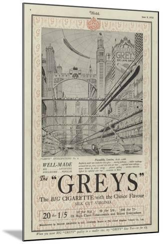 Advertisement for Greys Cigarettes--Mounted Giclee Print