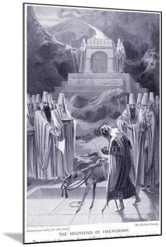 The Beginnings of Fire-Worship-Herbert Gandy-Mounted Giclee Print
