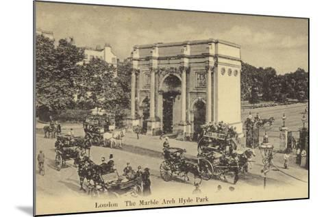 London, the Marble Arch Hyde Park--Mounted Photographic Print