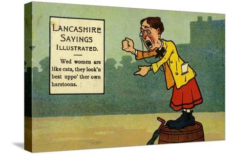 Lancashire Sayings Illustrated--Stretched Canvas Print