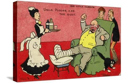 Uncle Podger Has the Gout--Stretched Canvas Print