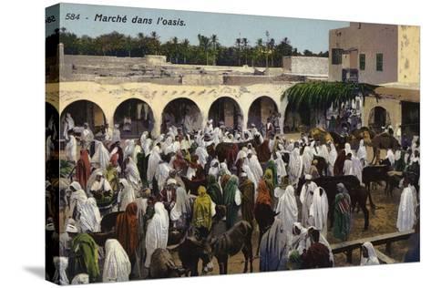 Market in the Oasis--Stretched Canvas Print