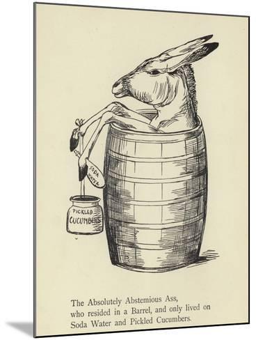The Absolutely Abstemious Ass-Edward Lear-Mounted Giclee Print