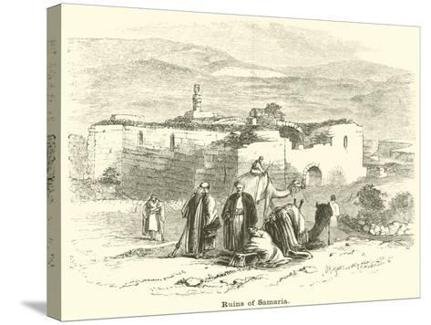 Ruins of Samaria--Stretched Canvas Print