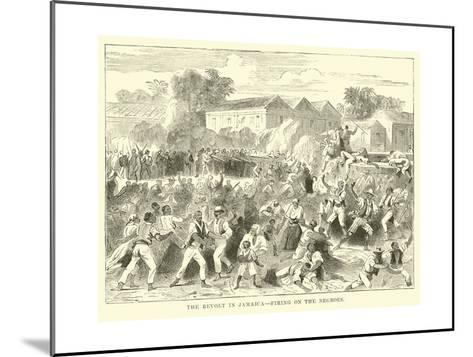 The Revolt in Jamaica, Firing on the Negroes--Mounted Giclee Print