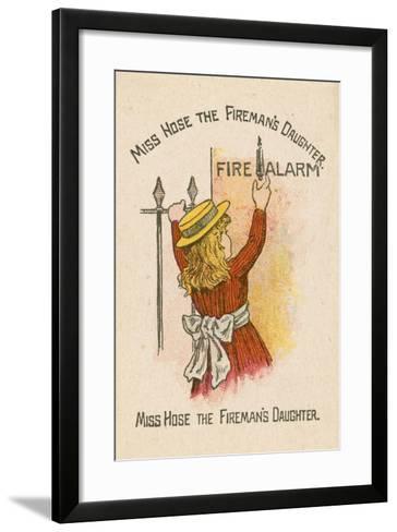 Miss Hose the Fireman's Daughter--Framed Art Print