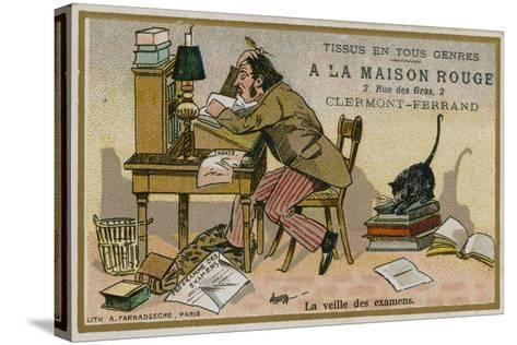 La Maison Rouge Trade Card, the Eve of the Exams--Stretched Canvas Print