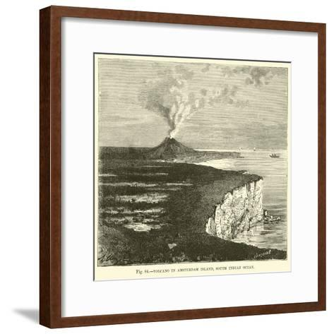 Volcano in Amsterdam Island, South Indian Ocean--Framed Art Print