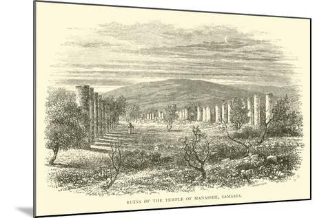 Ruins of the Temple of Manasseh, Samaria--Mounted Giclee Print