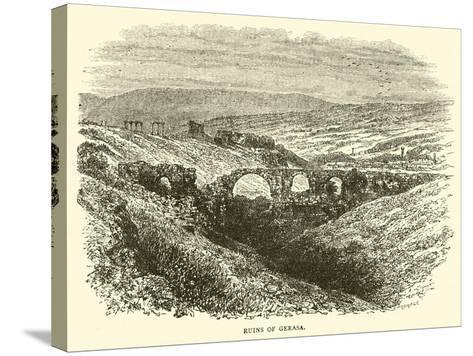 Ruins of Gerasa--Stretched Canvas Print