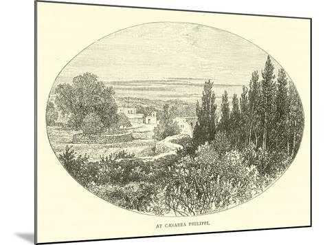 At Caesarea Philippi--Mounted Giclee Print