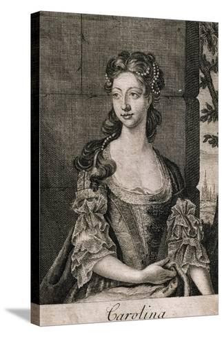 Portrait of Carolina Wilhelmina of Ansbach--Stretched Canvas Print