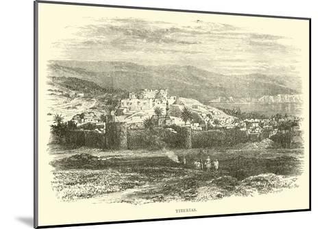 Tiberias--Mounted Giclee Print