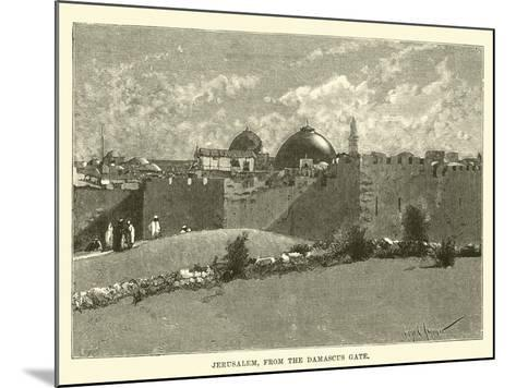Jerusalem, from the Damascus Gate--Mounted Giclee Print