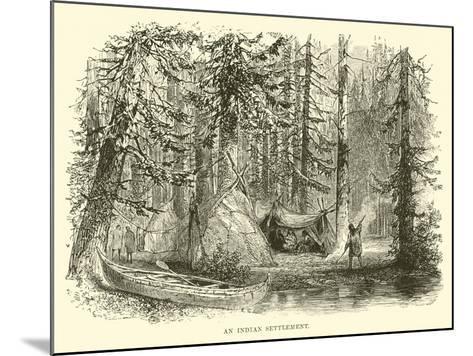 An Indian Settlement--Mounted Giclee Print