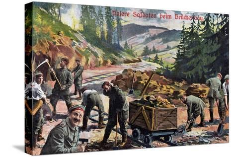 """Our Soldiers Building a Bridge"", 1916--Stretched Canvas Print"