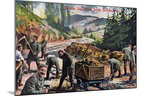 """""""Our Soldiers Building a Bridge"""", 1916--Mounted Giclee Print"""