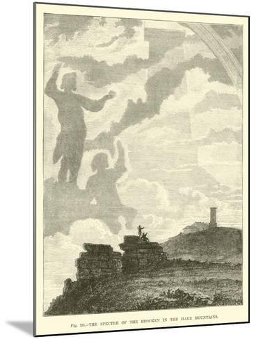 The Spectre of the Brocken in the Harz Mountains--Mounted Giclee Print