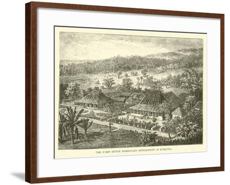 The First Dutch Missionary Settlement in Sumatra--Framed Art Print