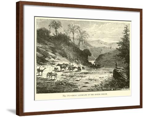 Ideal Landscape of the Eocene Period--Framed Art Print
