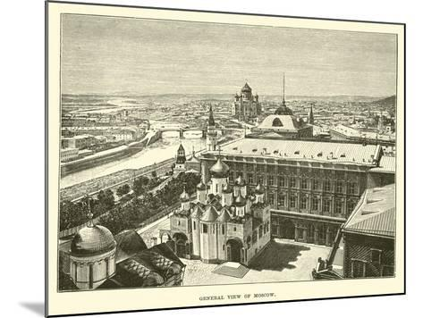 General View of Moscow--Mounted Giclee Print
