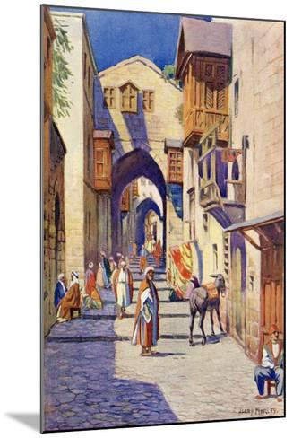 A Street in Jerusalem, C.1910-Harry Morley-Mounted Giclee Print