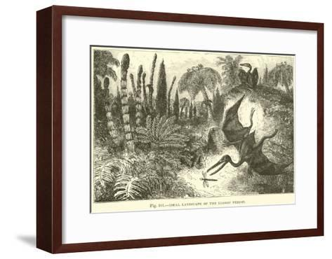 Ideal Landscape of the Liassic Period--Framed Art Print