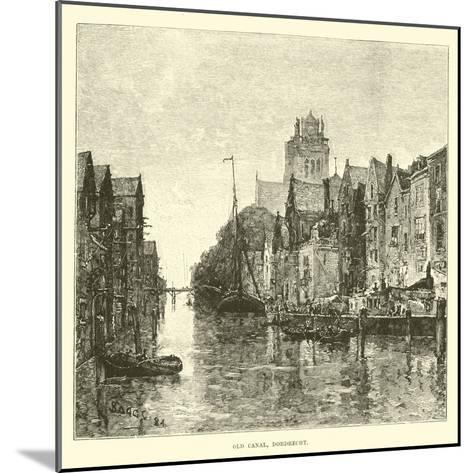 Old Canal, Dordrecht--Mounted Giclee Print