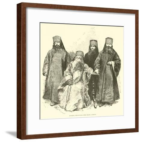 Russian Minorites, the Black Clergy--Framed Art Print