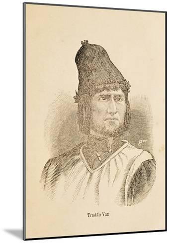 Portrait of Tristao Vaz Teixeira--Mounted Giclee Print