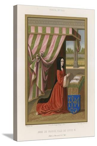 Anne of France--Stretched Canvas Print