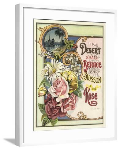 The Desert Shall Rejoice and Blossom as the Rose--Framed Art Print