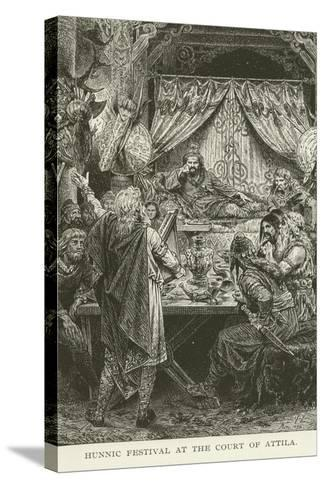 Hunnic Festival at the Court of Attila--Stretched Canvas Print